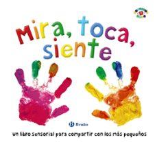 Descargar MIRA, TOCA, SIENTE gratis pdf - leer online
