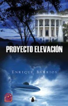 proyecto elevación (ebook)-enrique barrios-9788478086818