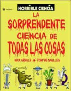 Valentifaineros20015.es La Sorprendente Ciencia De Todas Las Cosas (Esa Horrible Ciencia) Image