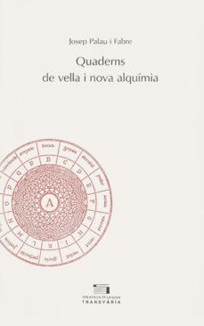 Chapultepecuno.mx Quaderns De Vella I La Nova Alquimia Image