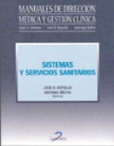 Libros electrónicos gratis descarga pdf SISTEMAS Y SERVICIOS SANITARIOS (MANUALES DE DIRECCION MEDICA Y G ESTION CLINICA)