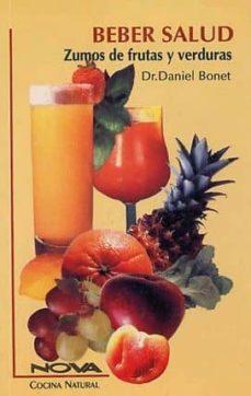 Valentifaineros20015.es Beber Salud: Zumos De Frutas Y Verduras Image