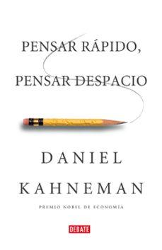 pensar rapido, pensar despacio-daniel kahneman-9788483068618