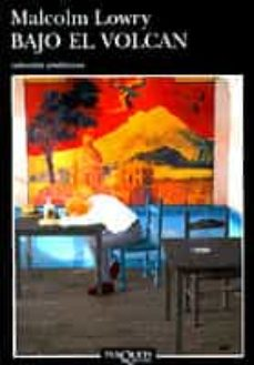 Descarga de libros móviles BAJO EL VOLCAN