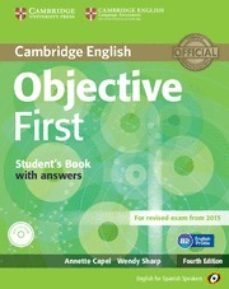 Descarga de libro real OBJECTIVE FIRST FOR SPANISH SPEAKERS STUDENT S BOOK WITH ANSWERS WITH CD-ROM 4TH EDIITON (Spanish Edition) 9788483236918 de