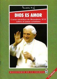 Inciertagloria.es Dios Es Amor: Carta Enciclica De Benedicto Xvi Sobre El Amor Cris Tiano(deus Caritas Est) (2ª Ed.) Image