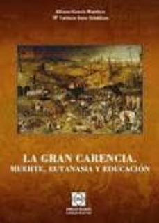 GRAN CARENCIA LA MUERTE, EUTANASIA Y EDUCACION - ALFONSO GARCIA MARTINEZ | Adahalicante.org