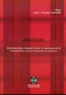 Costosdelaimpunidad.mx Manual: Prevencion, Prediccion Y Tratamiento Condenados A Penas P Rivativas De Libertad Image