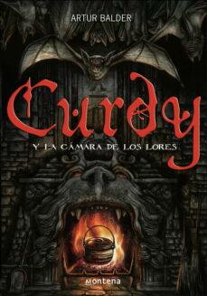 Descargar CURDY Y LA CAMARA DE LOS LORES gratis pdf - leer online