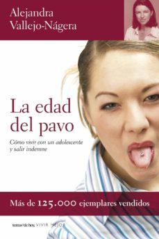 Descargar LA EDAD DEL PAVO gratis pdf - leer online