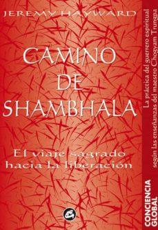 Vinisenzatrucco.it Camino De Shambhala: El Viaje Sagrado Hacia La Liberacion (2ª Ed. ) Image