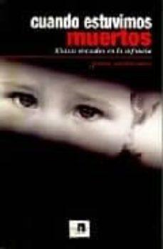 cuando estuvimos muertos: abusos sexuales en la infancia-joan montane lozoya-9788489995918