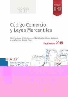 Descargar CODIGO COMERCIO Y LEYES MERCANTILES 2019 gratis pdf - leer online