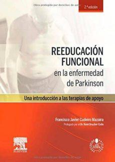 Libro de descarga de epub REEDUCACIÓN FUNCIONAL EN LA ENFERMEDAD DE PARKINSON + ACCESO WEB 2º ED de F.J. CUDEIRO  (Spanish Edition)