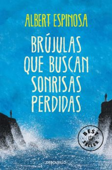 Descargando audiolibros a ipod desde itunes BRUJULAS QUE BUSCAN SONRISAS PERDIDAS 9788490327418 de ALBERT ESPINOSA (Spanish Edition) FB2
