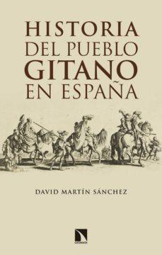 historia del pueblo gitano en españa-david martin sanchez-9788490974018