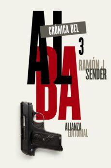 Descarga gratuita de archivos pdf libros CRONICA DEL ALBA, 3