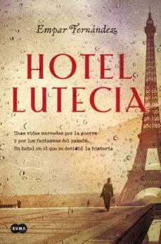 hotel lutecia-empar fernandez-9788491291718