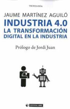 Libros para descargar a ipad gratis. INDUSTRIA 4.0 LA TRANFORMACIÓN DIGITAL EN LA INDUSTRIA  9788491804918 in Spanish
