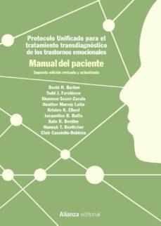 Descargar PROTOCOLO UNIFICADO PARA EL TRATAMIENTO TRANSDIAGNOSTICO DE LOS T RASTORNOS EMOCIONALES. MANUAL DEL PACIENTE gratis pdf - leer online