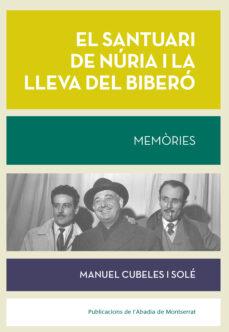 Descargas de libros electrónicos para ipod touch EL SANTUARI DE NURIA I LA LLEVA DEL BIBERO