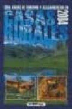GUIA ANUAL DE TURISMO Y ALOJAMIENTOS EN CASAS RURALES 2004 - VV.AA.   Triangledh.org