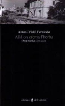 Inmaswan.es Alla On Crema L Herba: Obra Poetica (1986-2007) Image