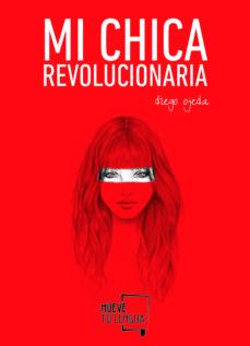 Descarga de audiolibros de Amazon MI CHICA REVOLUCIONARIA  in Spanish de DIEGO OJEDA 9788494268618
