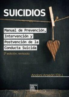 Srazceskychbohemu.cz Suicidios: Manual De Prevención, Intervención Y Postvención De La Conducta Suicida Image