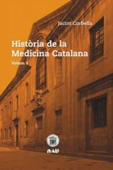 Descarga gratuita de libros electrónicos txt HISTÒRIA DE LA MEDICINA CATALANA VOL 1 de JACINT CORBELLA PDF PDB 9788494476518