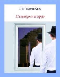 el enemigo en el espejo-leif davidsen-9788494552618