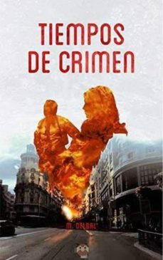Libros gratis para descargar kindle fire TIEMPOS DE CRIMEN  en español 9788494608018 de M. DELBAL