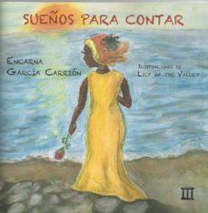 SUEÑOS PARA CONTAR - ENCARNA GARCIA CARRION | Adahalicante.org