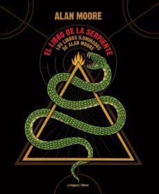Emprende2020.es El Libro De La Serpiente: Los Libros Iluminados De Alan Moore Image