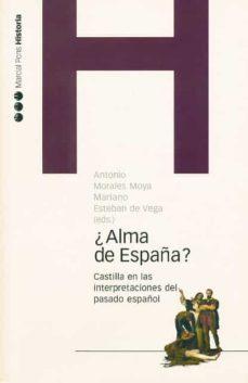 Inmaswan.es ¿Alma De España?: Castilla En Las Interpretaciones Del Pasado Esp Añol Image
