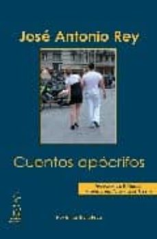 Electrónica ebook descarga gratuita pdf CUENTOS APOCRIFOS (GANADOR DEL II PREMIO INTERNACIONAL VIVENDIA D E RELATO)