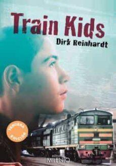 train kids (castellano)-dirk reinhardt-9788497437318