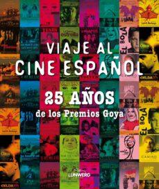 Mrnice.mx Viaje Al Cine Español: 25 Años De Los Premios Goya (Contiene Dvd) Image