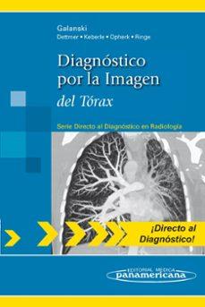 Libro pdf gratis para descargar DIAGNOSTICO POR LA IMAGEN DEL TORAX