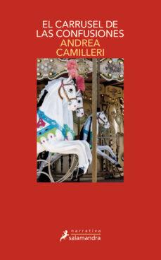 el carrusel de las confusiones-andrea camilleri-9788498389418