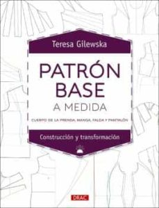 Libros de amazon descargar ipad PATRÓN BASE A MEDIDA  (Spanish Edition) de TERESA GILEWSKA