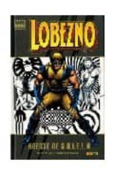 lobezno: enemigo del estado nº 2-mark millar-john jr. romita-9788498852318