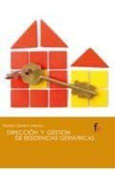 Libros electrónicos gratis para descargar a ipad DIRECCION Y GESTION DE RESIDENCIAS GERIATRICAS de RAFAEL CEBALLOS ATIENZA 9788498918618 en español CHM FB2 ePub
