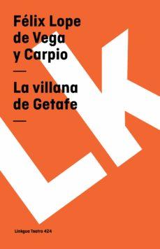 La Villana De Getafe Ebook Felix Lope De Vega Descargar Libro Pdf O Epub 9788498977318