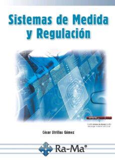 Descargar libros electrónicos gratuitos en pdf. SISTEMAS DE MEDIDA Y REGULACIÓN