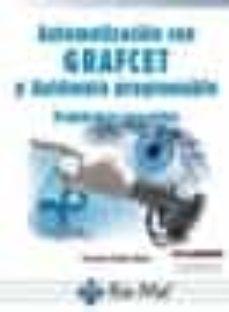 Descargas de libros electrónicos en pdf de Rapidshare AUTOMATIZACION CON GRAFCET Y AUTOMATA PROGRAMABLE: PROBLEMAS RESUELTOS