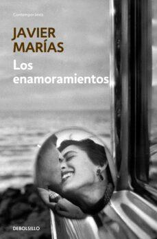 los enamoramientos-javier marias-9788499899718