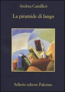 Descargas gratuitas de ebooks LA PIRAMIDE DI FANGO