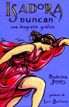 isadora duncan: una biografia grafica-sabrina jones-9788897846918