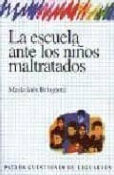 Valentifaineros20015.es La Escuela Ante Los Niños Maltratados Image